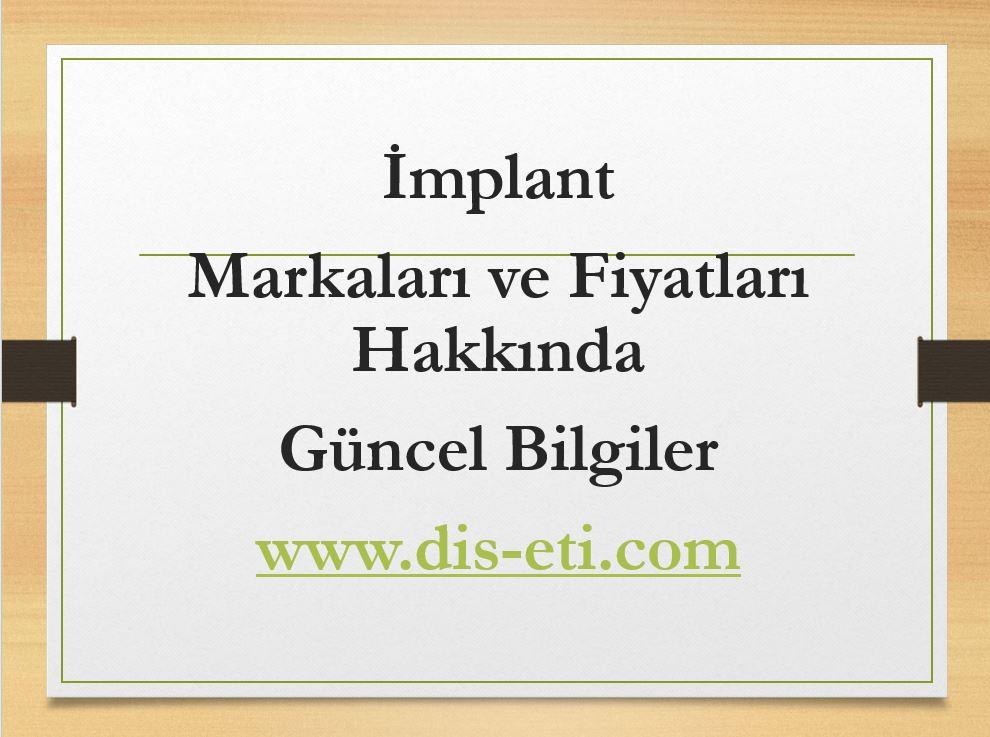 2019 implant fiyatları